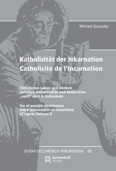 Katholizität der Inkarnation / Catholicité de l'Incarnation