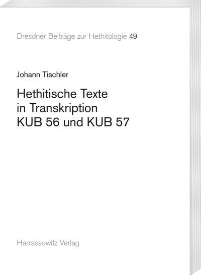 Hethitische Texte in Transkription KUB 56 und KUB 57