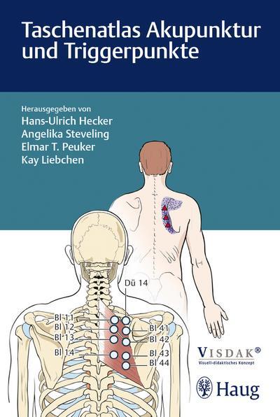 Taschenatlas Akupunktur und Triggerpunkte