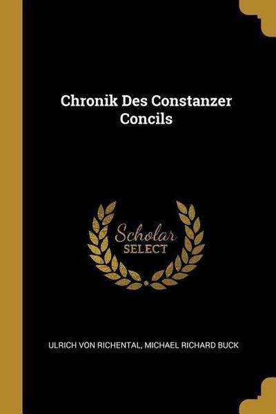 Chronik Des Constanzer Concils