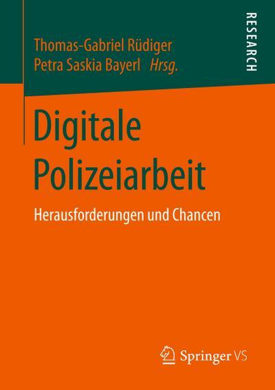 Digitale Polizeiarbeit: Herausforderungen und Chancen
