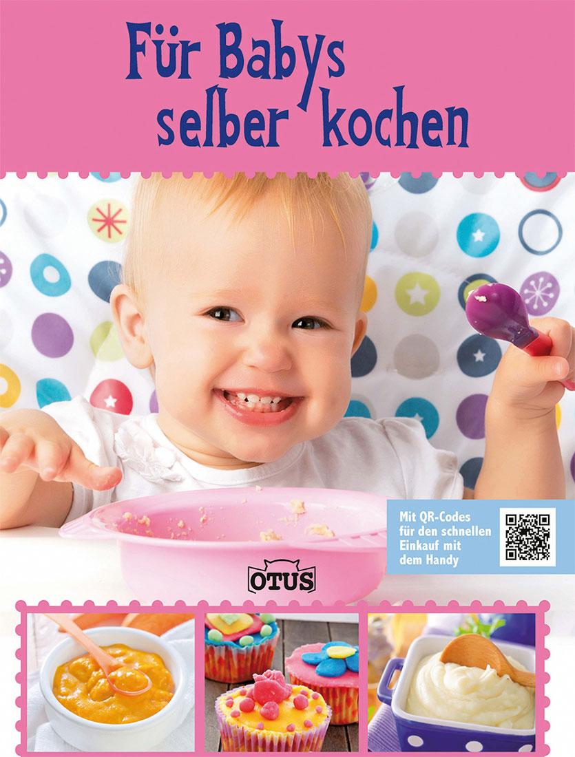 Für Babys selber kochen -