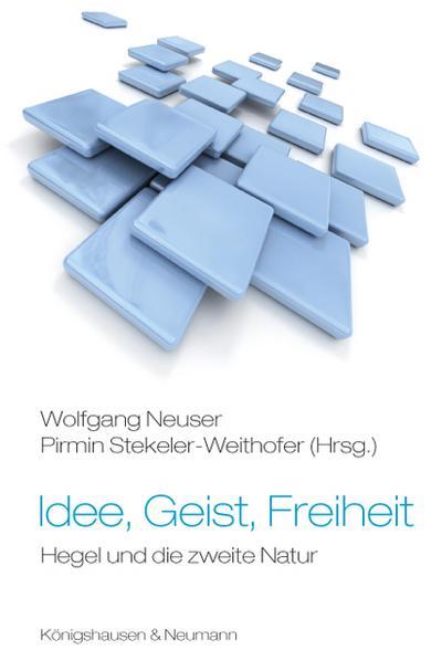 Idee, Geist, Freiheit