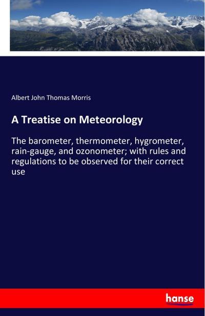 A Treatise on Meteorology