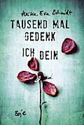 Tausend Mal gedenk ich dein   ; Deutsch