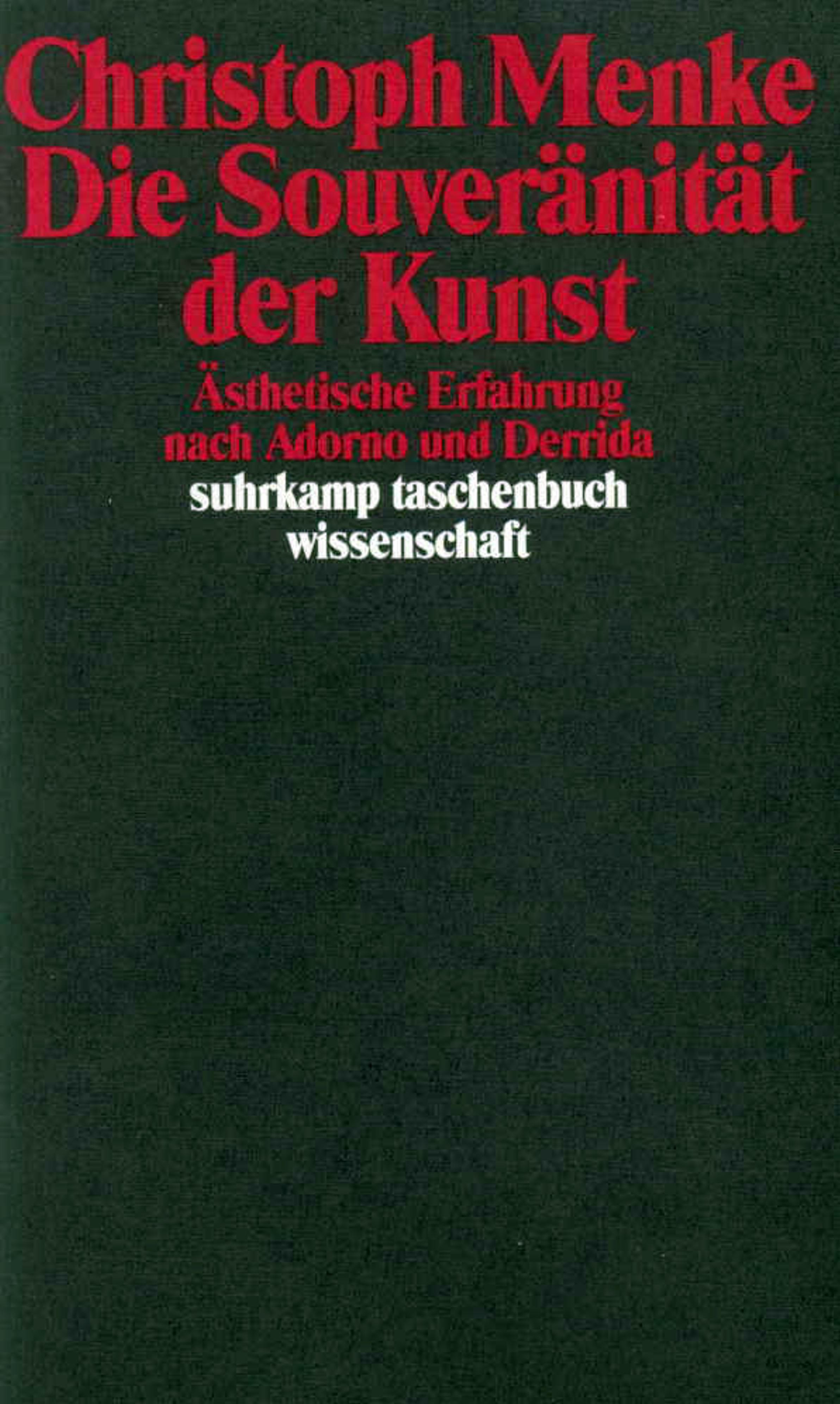 Die Souveränität der Kunst Christoph Menke