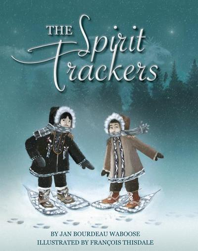 The Spirit Trackers