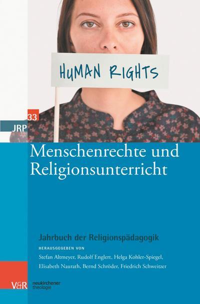 Jahrbuch der Religionspädagogik (JRP) Menschenrechte und Religionsunterricht