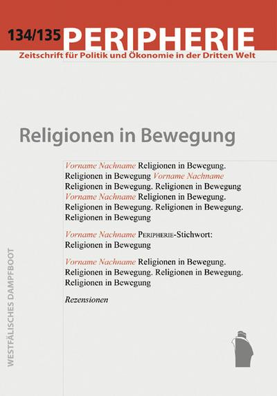 134/135: Religionen in Bewegung   ; Peripherie 134/135; Deutsch