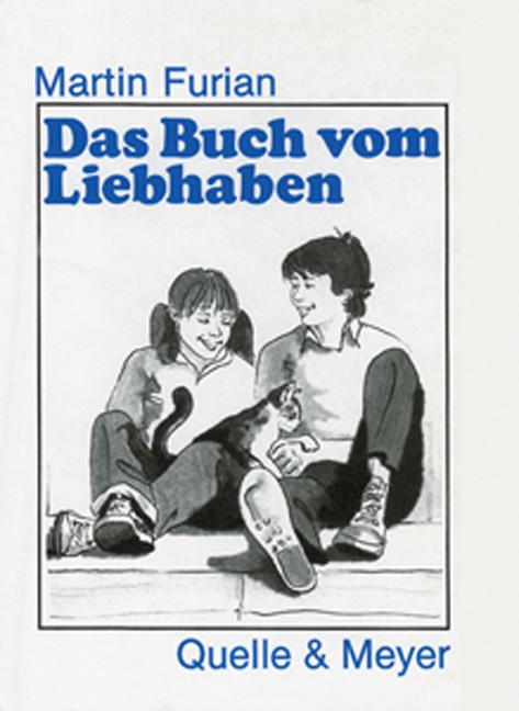 Martin Furian ~ Das Buch vom Liebhaben 9783494013954