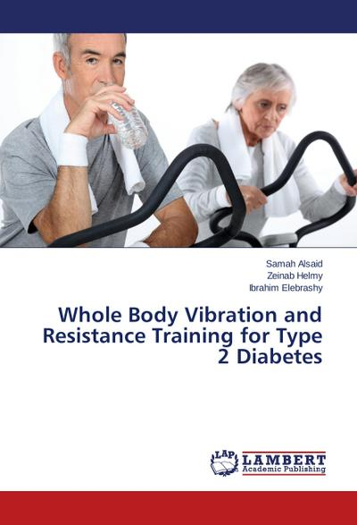 Whole Body Vibration and Resistance Training for Type 2 Diabetes