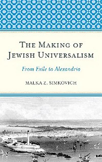 The Making of Jewish Universalism