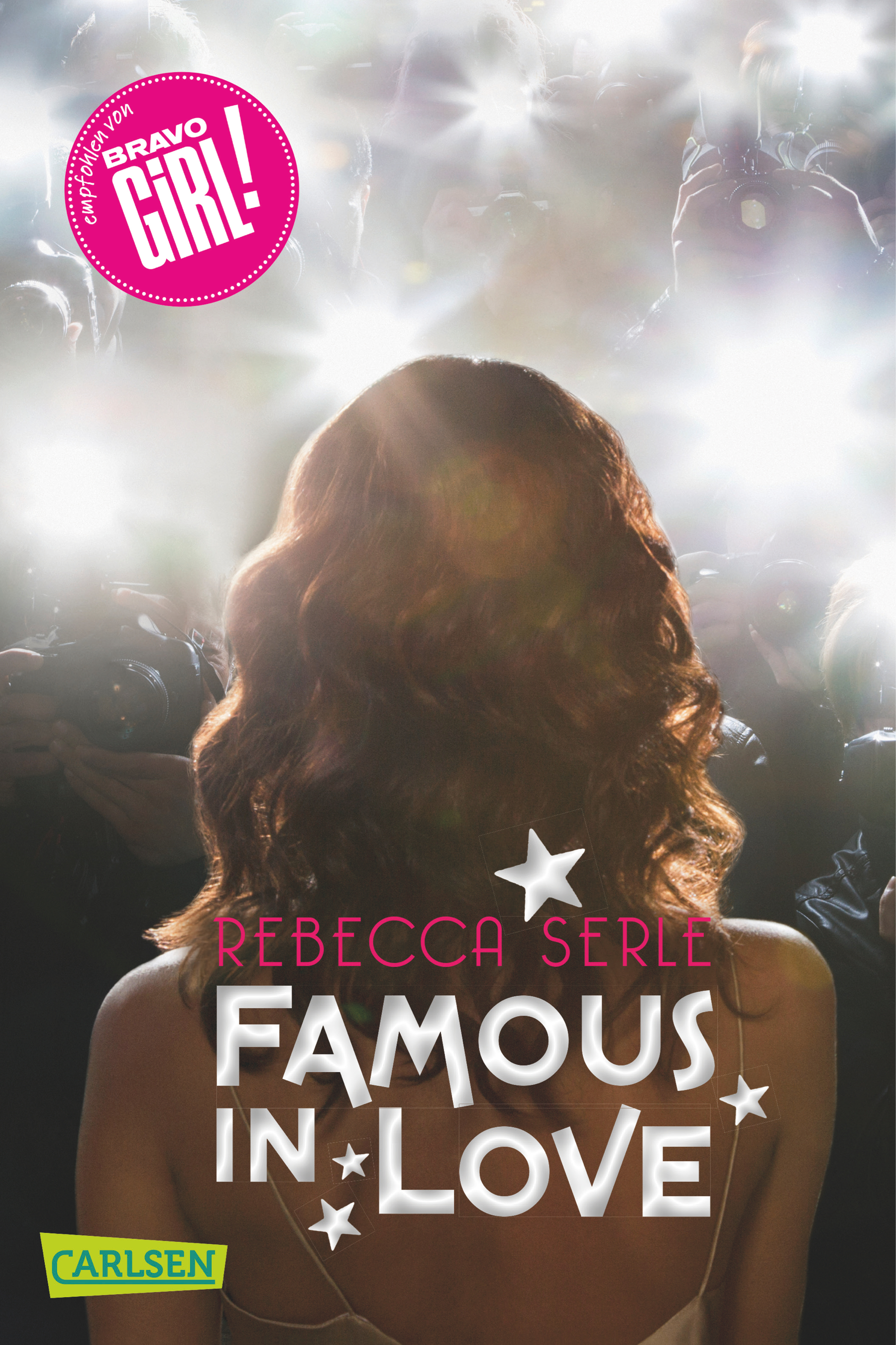 Rebecca Serle / Famous in Love, Band 1 /  9783551313911