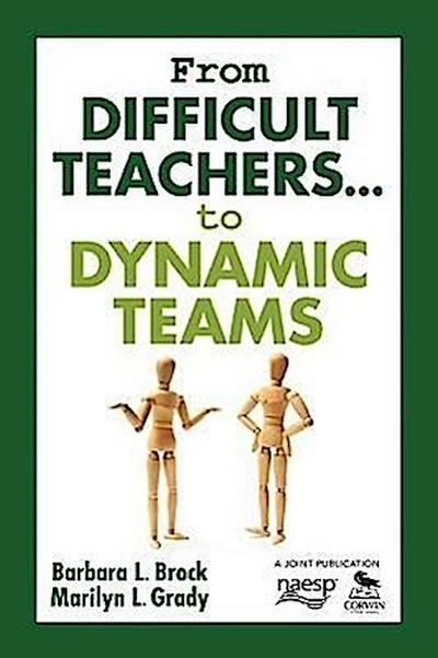 From Difficult Teachers... to Dynamic Teams