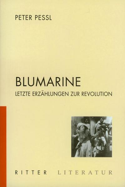 Blumarine: Letzte Erzählung zur Revolution