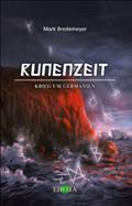 Runenzeit 2: Krieg um Germanien - Mark Bredemeyer