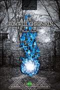 Die Cromwell Chroniken - Kaltes Feuer - Christina Förster