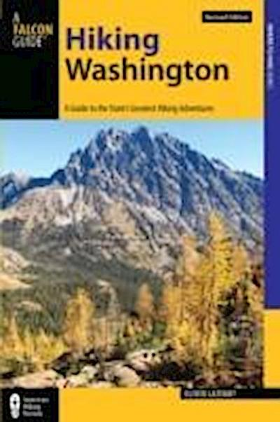 Falcon Guide Hiking Washington: A Guide to the State's Greatest Hiking Adventures
