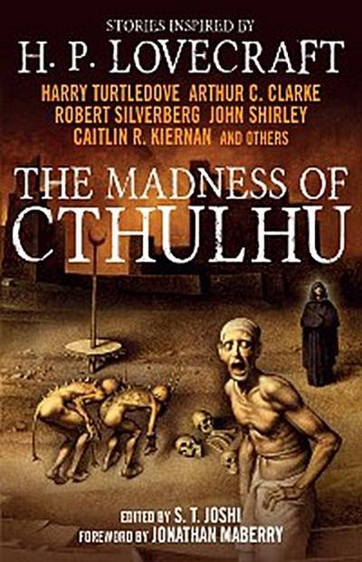 The Madness of Cthulhu Anthology