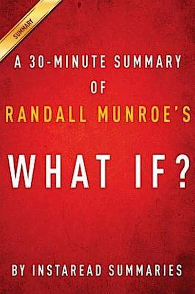 Summary of What If?
