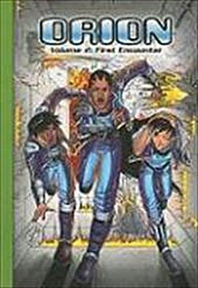 Steck-Vaughn Impact Graphic Novels: Individual Student Edition First Encounter, Orion