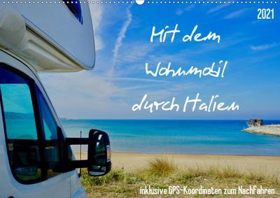 Mit dem Wohnmobil durch Italien (Wandkalender 2021 DIN A2 quer)