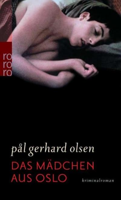 Das Mädchen aus Oslo.
