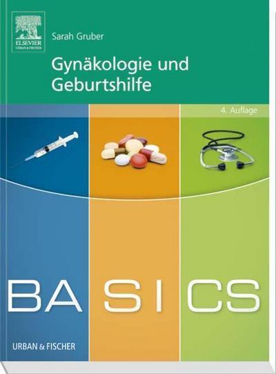 BASICS Gynäkologie und Geburtshilfe