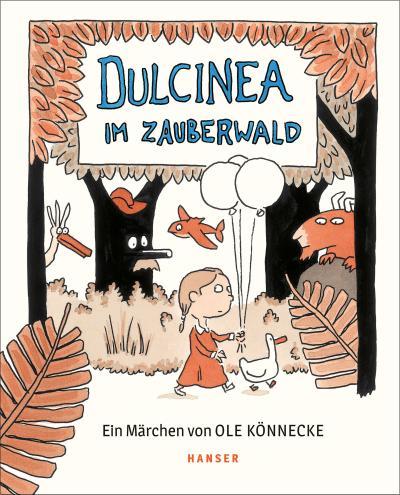 Dulcinea im Zauberwald; Deutsch; Durchgehend farbig illustriert