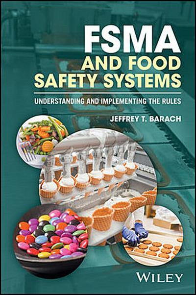 FSMA and Food Safety Systems