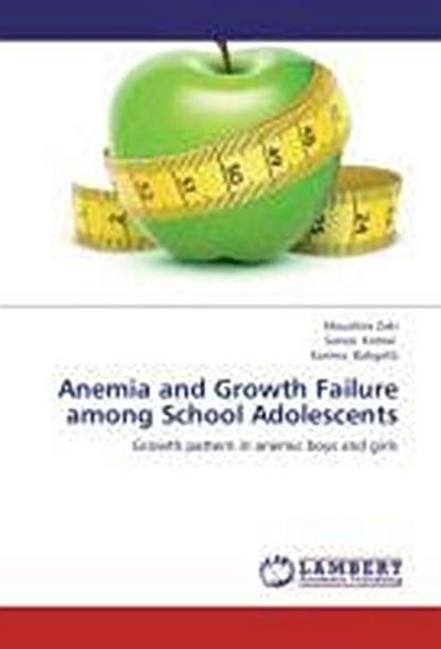 Anemia and Growth Failure among School Adolescents