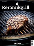 Fire&Food Bookazine N° 6. Keramikgrill