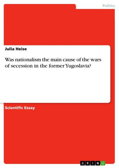 Was nationalism the main cause of the wars of secession in the former Yugoslavia?