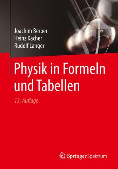 Physik in Formeln und Tabellen