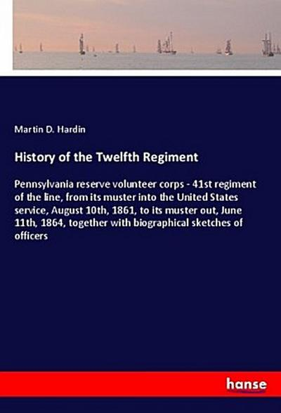 History of the Twelfth Regiment