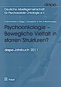 Psychoonkologie - bewegliche Vielfalt in starren Strukturen?