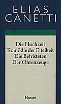 Hochzeit / Komödie der Eitelkeit / Die Befristeten / Der Ohrenzeuge