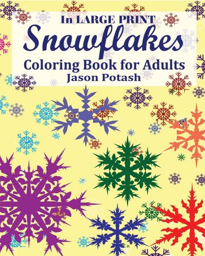 Snowflakes Coloring Book for Adults ( In Large Print )