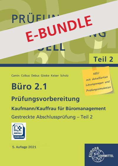 Büro 2.1, Prüfungsvorbereitung aktuell Kaufmann/Kauffrau für Büromanagement und Prüfungsdoc-Kurs