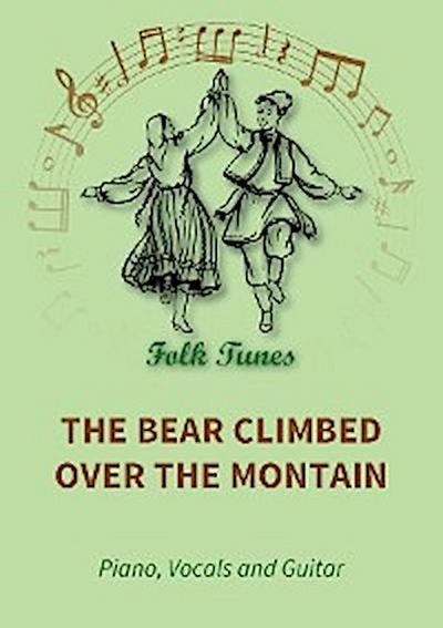 The Bear Climbed over the Montain