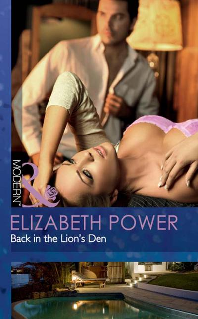 Back in the Lion's Den (Mills & Boon Modern)