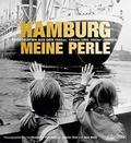 Hamburg meine Perle; Fotografien aus den 1940 ...