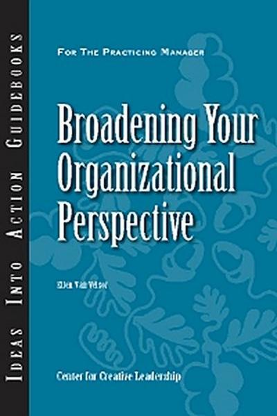 Broadening Your Organizational Perspective