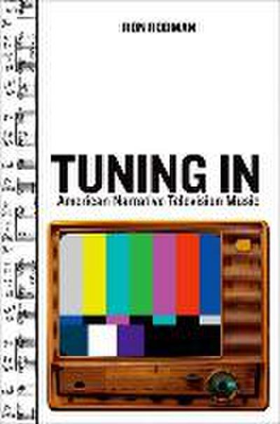 Tuning in: American Narrative Television Music