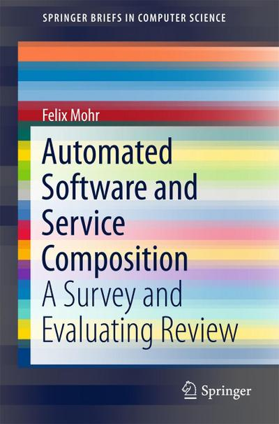 Automated Software and Service Composition