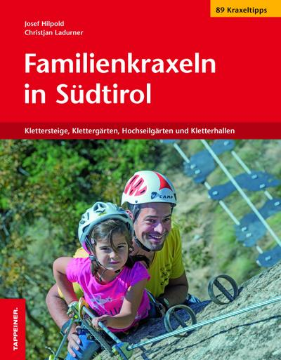 Familienkraxeln in Südtirol