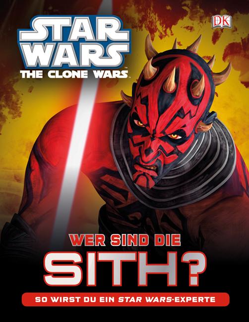 Star Wars The Clone Wars Wer sind die Sith? So wirst du ein Star Wars-Expe ... - Münster, Deutschland - Star Wars The Clone Wars Wer sind die Sith? So wirst du ein Star Wars-Expe ... - Münster, Deutschland