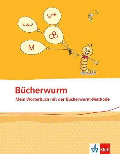 Bücherwurm. Mein Wörterbuch mit Rechtschreibstrategien