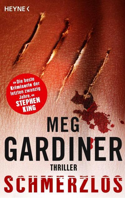 Schmerzlos: Thriller - Heynek - Taschenbuch, Deutsch, Meg Gardiner, Thriller. Deutsche Erstausgabe, Thriller. Deutsche Erstausgabe