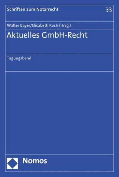 Aktuelles GmbH-Recht: Tagungsband